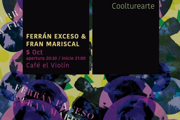 Ferrán Exceso y Fran Mariscal